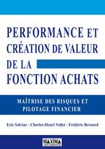 Vente Livre Numérique : Performance et création de valeur de la Fonction Achats  - Eric Salviac - Frédéric Bernard - Charles-Henri Vollet