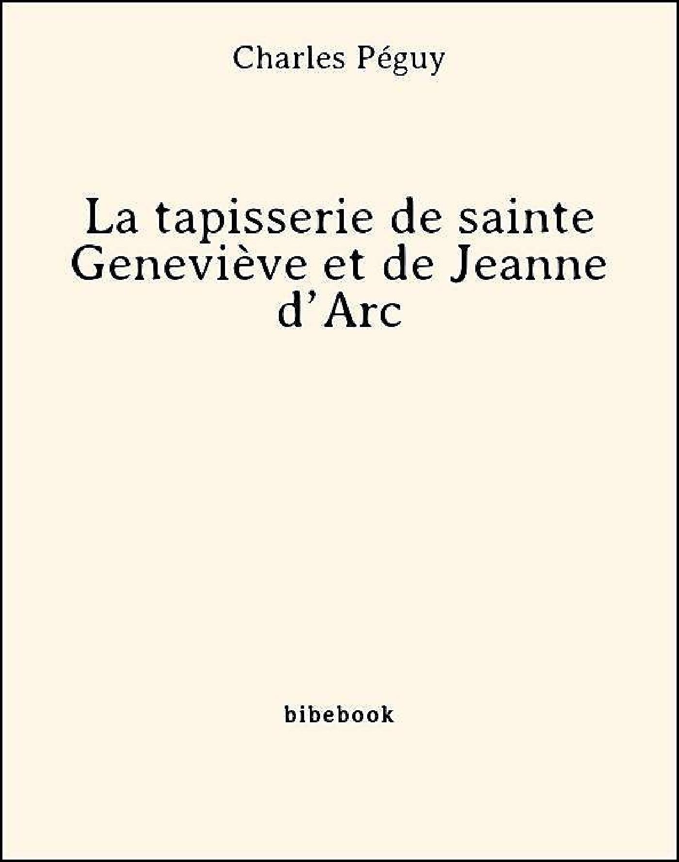 La tapisserie de sainte Geneviève et de Jeanne d´Arc