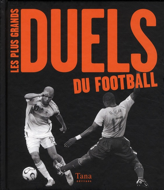 Les Plus Grands Duels Du Football