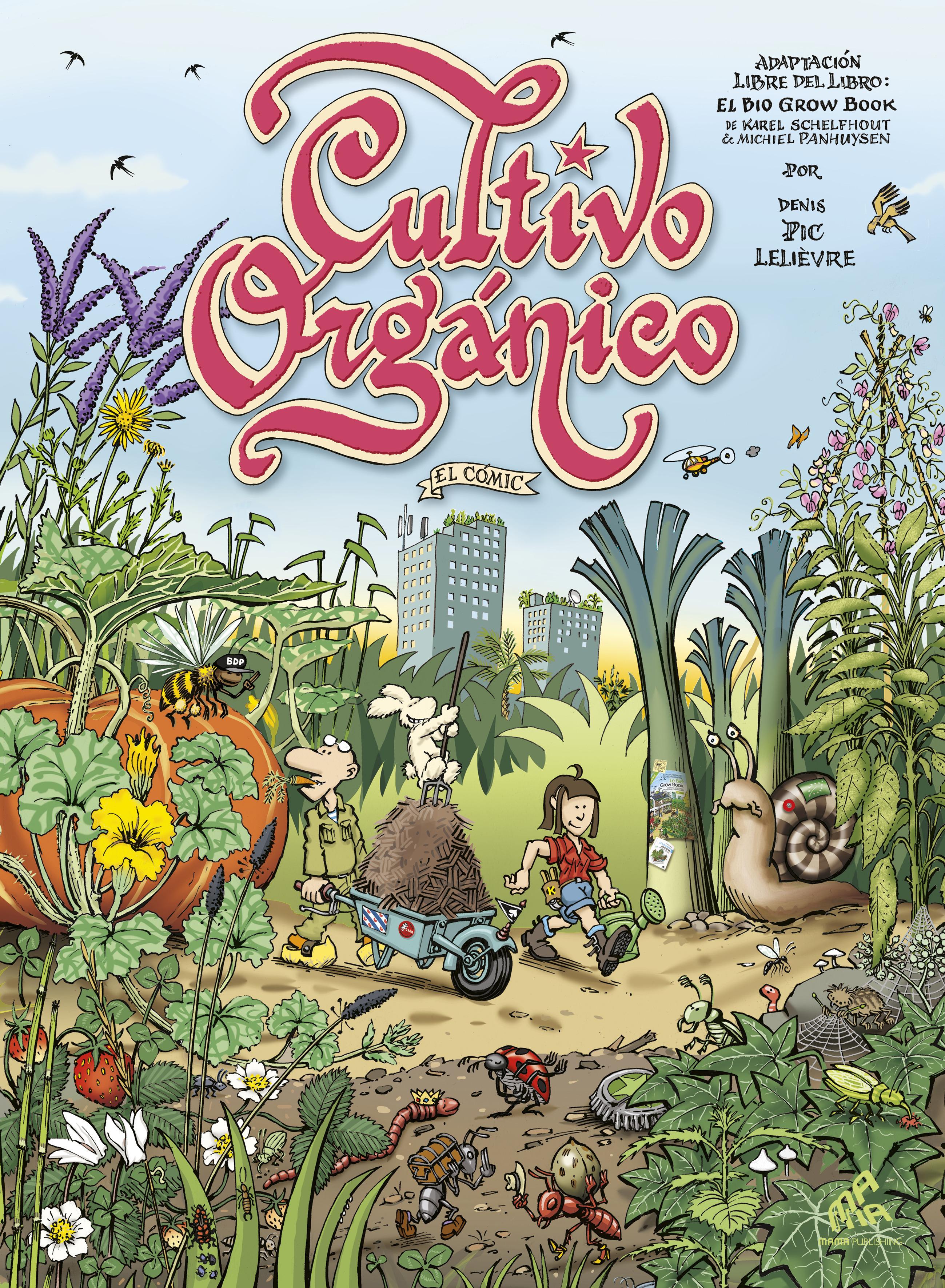 Cultivo orgánico, el cómic