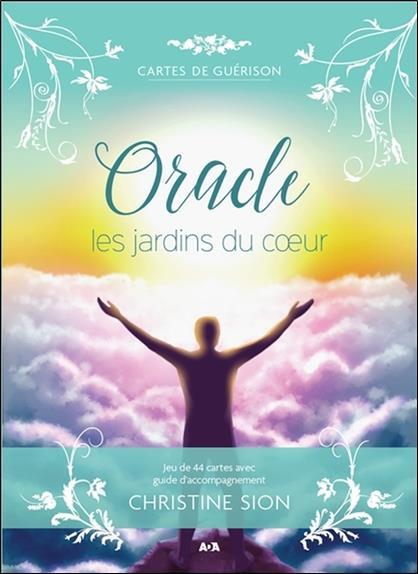 Oracle, les jardins du coeur ; cartes de guérison