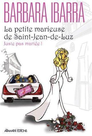 La petite marieuse de saint-jean-de-luz
