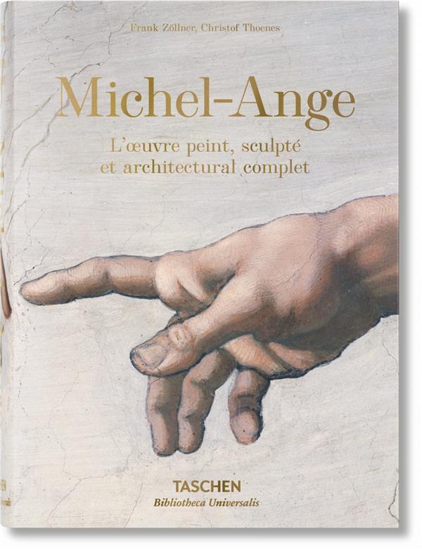 Michel-Ange ; l'oeuvre peint, sculpté et architectural complet