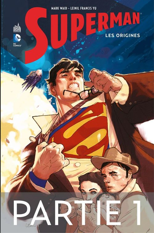 Superman - Les origines - Partie 1  - Mark Waid