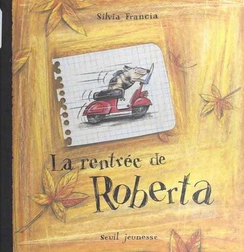 La rentrée de Roberta