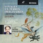 """Vente AudioBook : Voyages en terres imaginaires. """"Histoires vraies"""" suivi de """"Contre l´inculte qui achète de nombreux livres""""  - Lucien"""