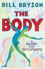 Vente EBooks : The Body  - Bill Bryson