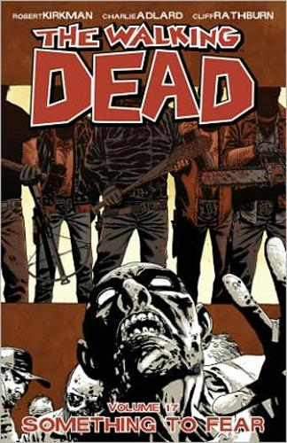 The walking dead T.17 ; something to fear