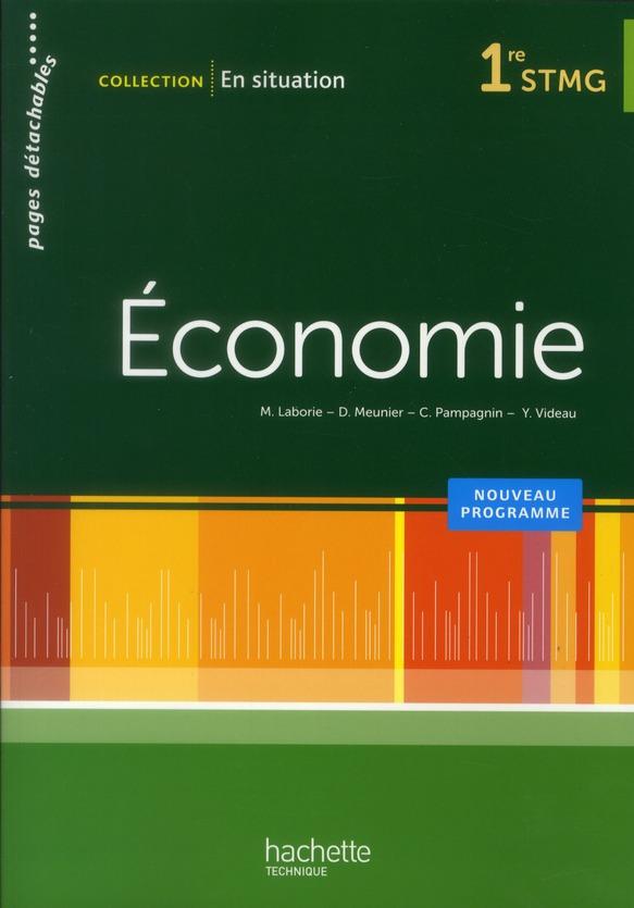 En Situation; Economie ; 1ere Stmg ; Livre De L'Eleve (Edition 2012)