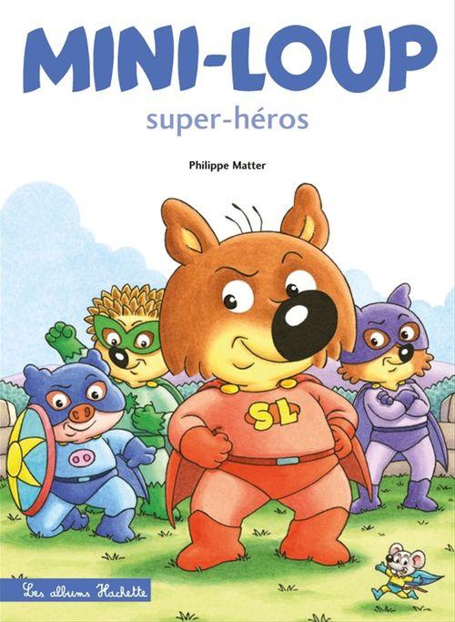 Mini-Loup Super-héros (TP)