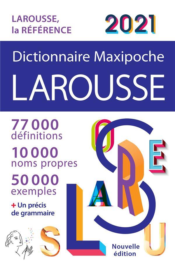 dictionnaire maxipoche ; Larousse (édition 2021)