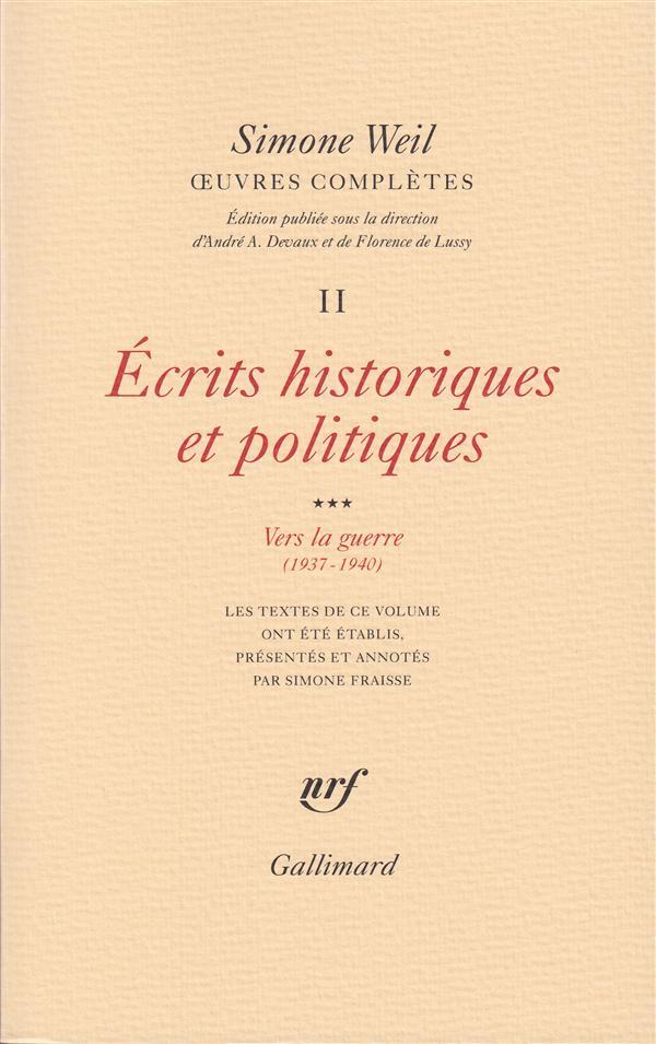 Oeuvres complètes t.2 ; écrits historiques et politiques t.3