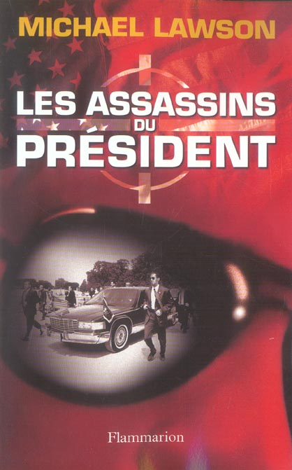 Les assassins du president