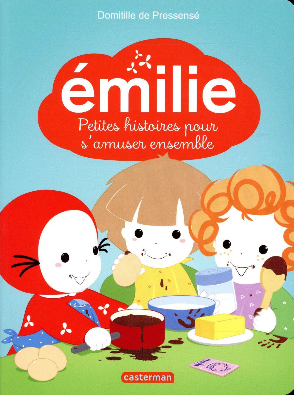 Emilie, petites histoires pour s'amuser ensemble