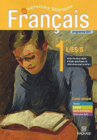 Empreintes Litteraires; Francais 1ere L, Es, S ; Livre Unique