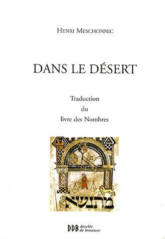 Dans le désert ; traduction du livre des nombres
