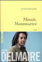 Minuit, Montmartre