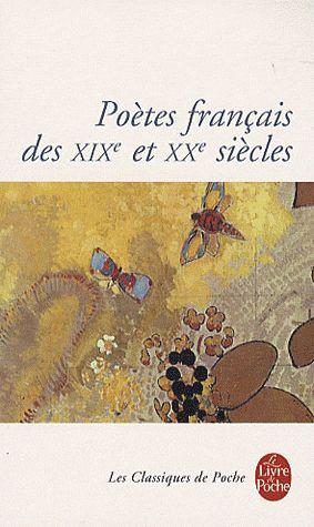 Poètes français des XIX et XX siècles
