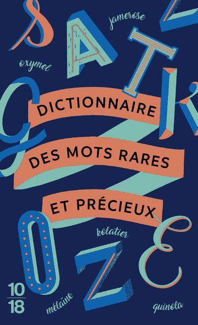 Dictionnaire des mots rares et precieux