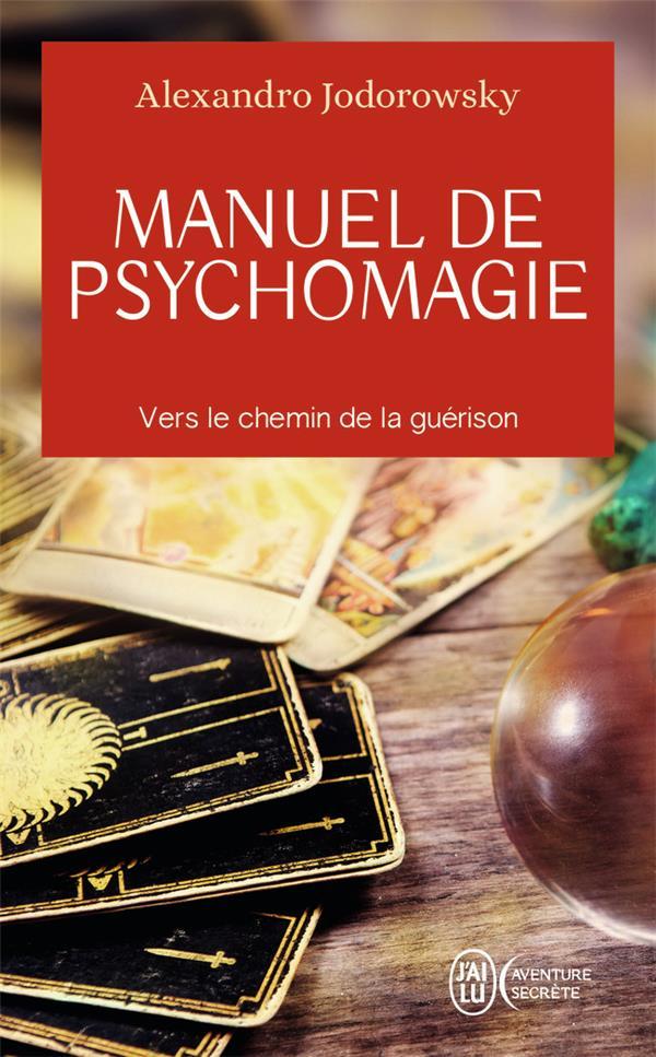 Manuel de psychomagie, vers le chemin de la guérison
