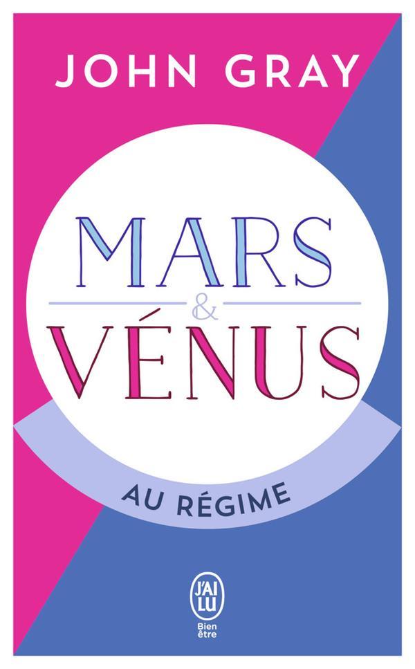 Mars et Vénus au régime