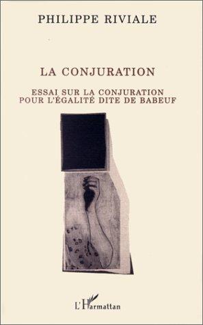 la conjuration ; essai sur la conjuration pour l'égalité dite de Babeuf