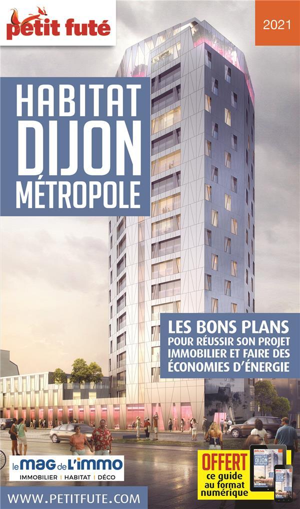 GUIDE PETIT FUTE ; THEMATIQUES ; habitat Dijon métropole