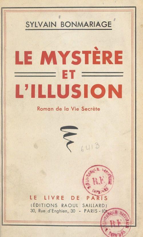 Le mystère et l'illusion