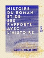 Histoire du roman et de ses rapports avec l'histoire