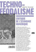 Couverture de Techno-Feodalisme - Critique De L'Economie Numerique