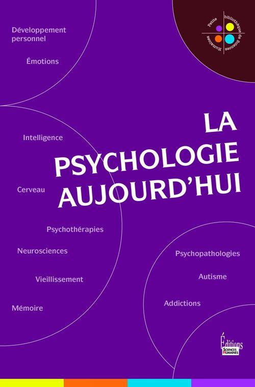 La psychologie aujourd'hui