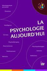 Vente EBooks : La psychologie aujourd'hui  - Jean-François Marmion
