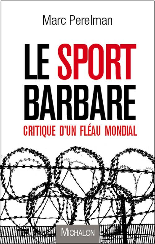Le sport barbare
