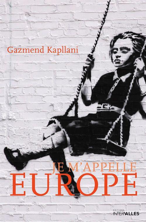 Je m'appelle Europe