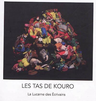 Les tas de Kouro