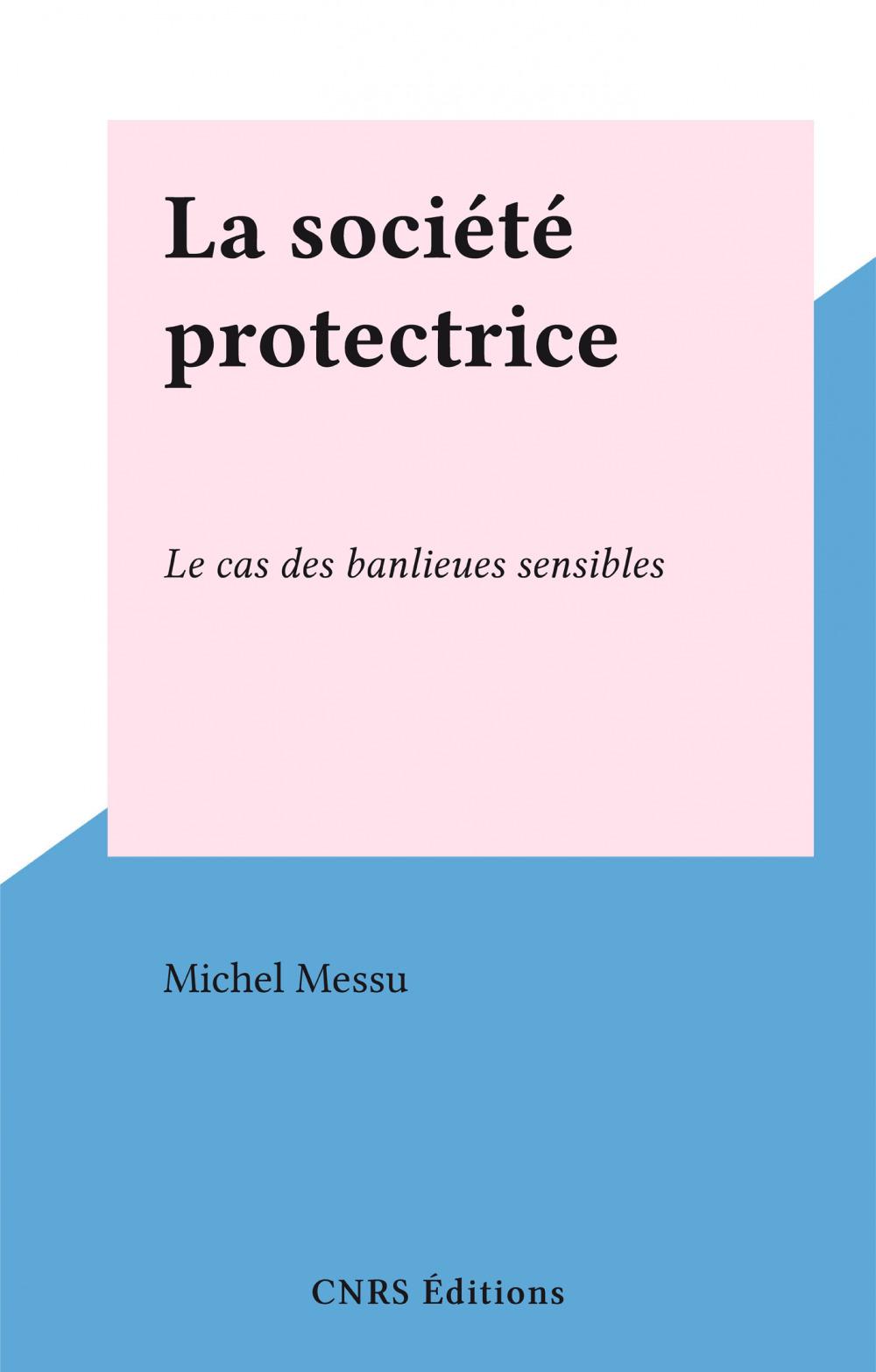 La société protectrice