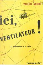 Vente Livre Numérique : Ici ventilateur !  - Valérie André
