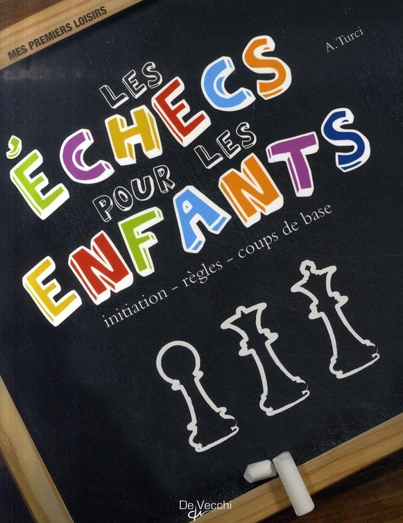Lecons D'Echecs Pour Les Enfants