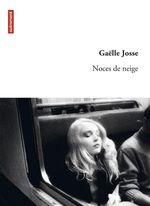 Vente EBooks : Noces de neige  - Gaëlle Josse