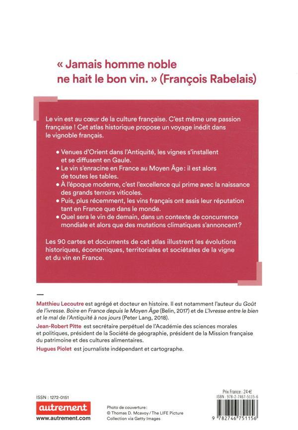 Atlas historique du vin en France ; de l'Antiquité à nos jours