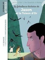 La fabuleuse histoire de Jason et la Toison d'or  - Laurence Paix-rusterholtz - Laurence Paix-Rusterholtz - CHRISTIANE LAVAQUERIE KLEIN