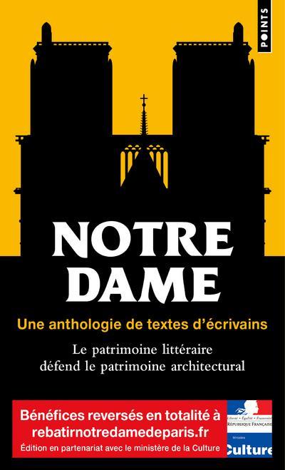 Notre-Dame  , une anthologie de textes d'écrivains