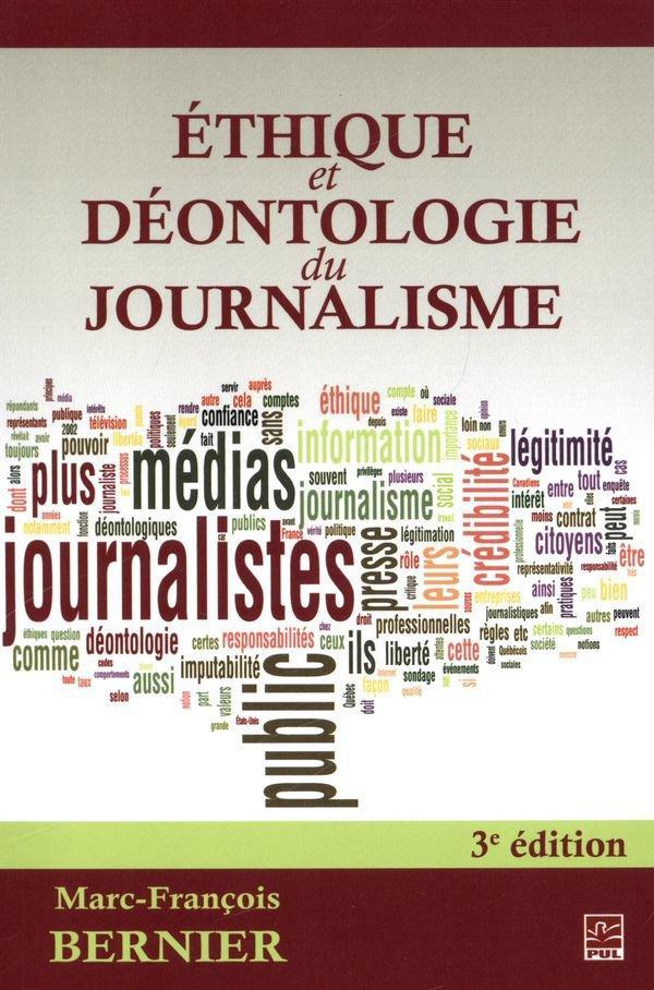 éthique et déontologie du journalisme (3e édition)