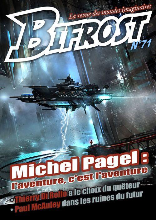 Bifrost T.71 ; Michel Pagel :l'aventure, c'est l'aventure