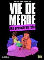 Vente Livre Numérique : Vie de merde - tome 1 - Les premières fois  - Hipo - Didier Guedj - Guillaume Passaglia - Maxime VALETTE