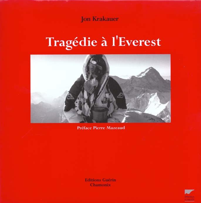 Tragédie à l'Everest ; l'histoire vécue d'une catastrophe à l'Everest
