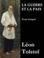 Vente Livre Numérique : La Guerre et la Paix (Texte intégral)  - Léon Tolstoï