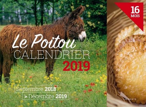 Calendrier ; le Poitou (édition 2019)