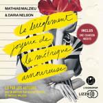 Vente AudioBook : Le dérèglement joyeux de la métrique amoureuse  - Mathias Malzieu - Daria Nelson