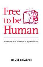 Vente EBooks : Free to be Human  - David Edwards